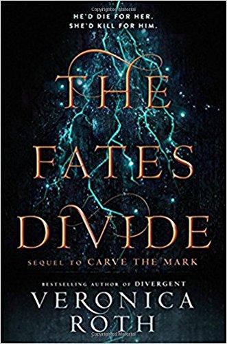 The Fates Divide (Carve the Mark, Book 2) por Veronica Roth
