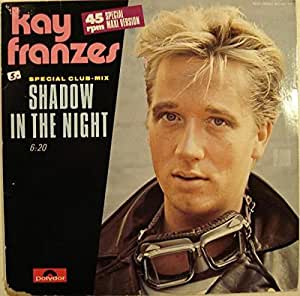 Kay Franzes Shadow In The Night