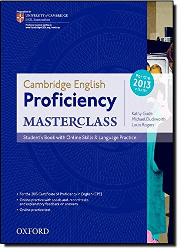 Cambridge English Proficiency Masterclass: Student's Book with Online Skills & Language Practice by Kathy Gude (2012-12-01)