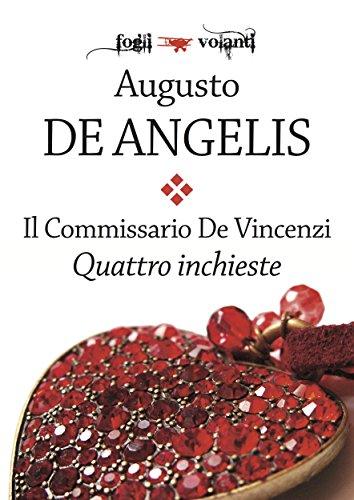 Il commissario De Vincenzi. Quattro inchieste (Fogli volanti)