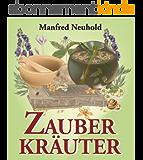 ZAUBERKRÄUTER (German Edition)