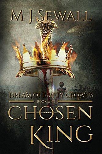 Dream of Empty Crowns (Chosen King Book 1) (English Edition)