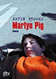 Martyn Pig: Roman