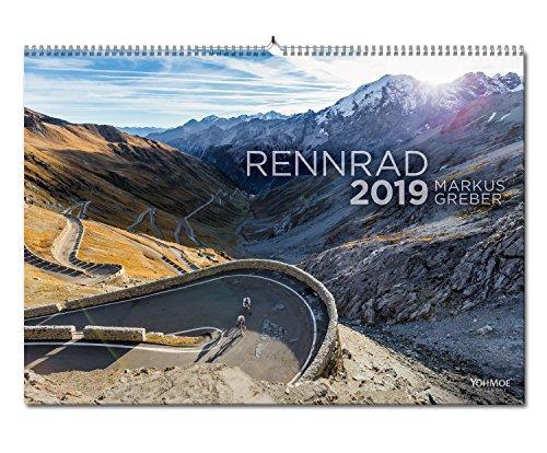 Rennrad Kalender 2019 by Markus Greber. Road Bike, Radsport Kalender im DIN A2 Format.und die Tour kann beginnen.