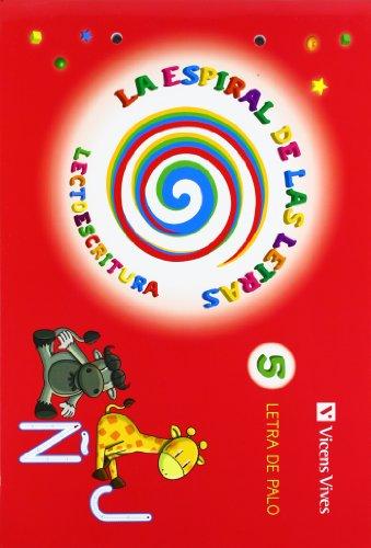 Espiral Letras. Lectoescritura 5 Letra Palo (La Espiral de Las letras) - 9788468214542
