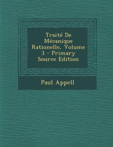 Traite de Mecanique Rationelle, Volume 3