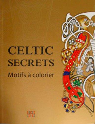 Celtic Secrets Motifs a Colorier