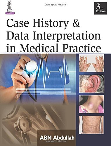 Case Histories and Data Interpretation in Medical Practice (English Edition)
