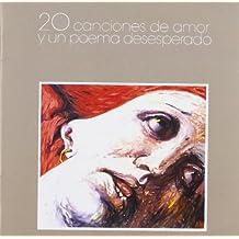 20 Canciones De Amor Y Un Poema Desesper