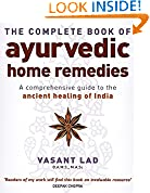 #3: The Complete Book Of Ayurvedic Home Remedies: A comprehensive guide to the ancient healing of India