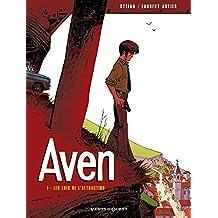 Aven - Tome 01 : Les lois de l'attraction (French Edition)