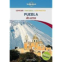 Puebla De cerca 1 (Lonely Planet-Guías De cerca)