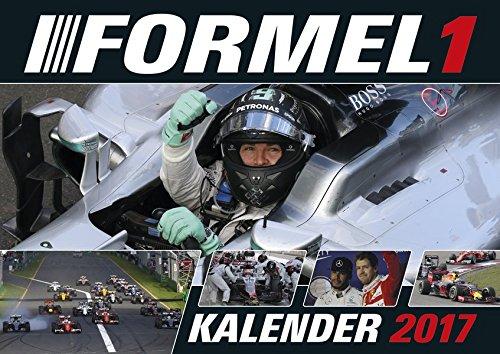 Formel 1 2017 - Motorsportkalender, Rennsport Kalender 2017, Autokalender, Fotokalender  -  40 x 30 cm