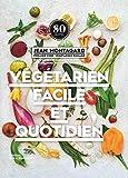 Végétarien facile et quotidien