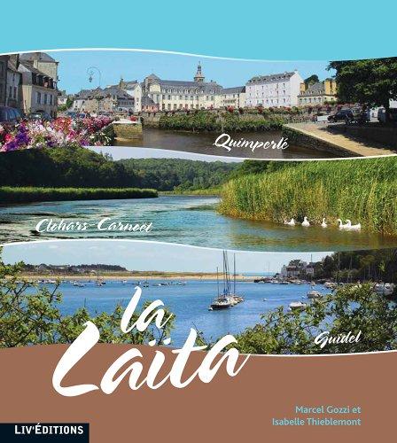 La Laïta : Quimperlé, Clohars-Carnoël, Guidel