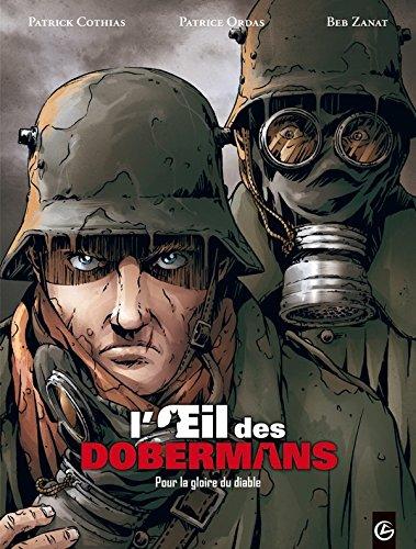 L'oeil des dobermans - volume 1 - Pour la gloire du diable