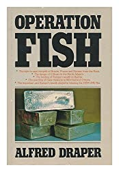 Operation Fish: Race to Save Europe's Wealth, 1939-45