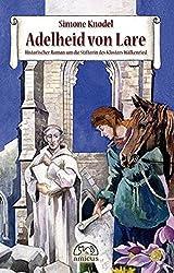 Adelheid von Lare: Historischer Roman