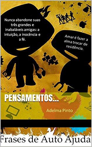 Frases de Auto Ajuda: Pensamentos (Portuguese Edition)
