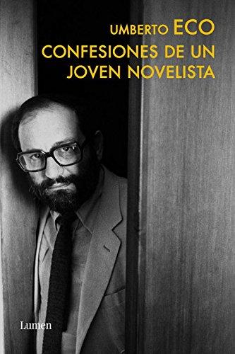 Confesiones de un joven novelista / Confessions of A Young Novelist