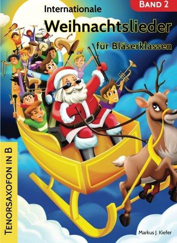 Internationale Weihnachtslieder für Bläserklassen: Tenorsaxofon in B