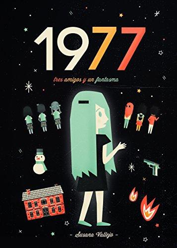 1977: 3 (Tres amigos y un fantasma)