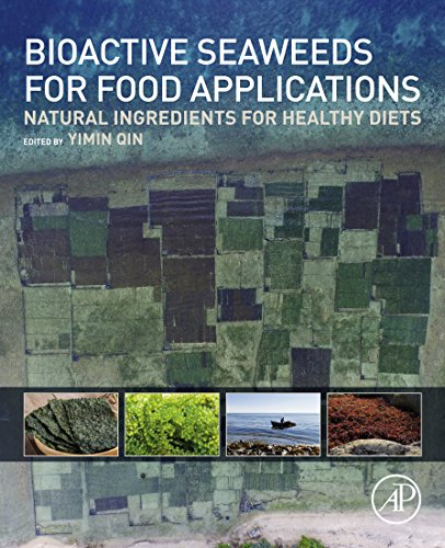 Bioactive Seaweeds for Food Applications: Natural Ingredients for Healthy Diets (English Edition)