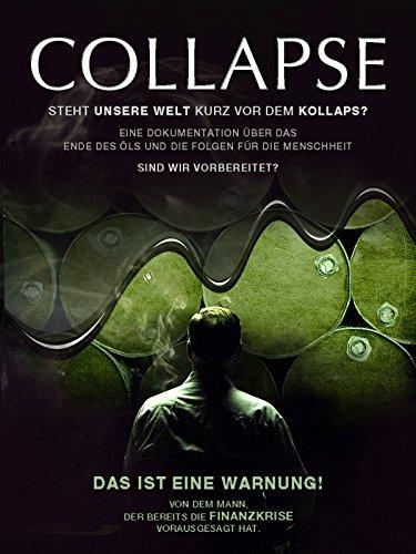 Collapse - Steht unsere Welt kurz vor dem Kollaps? (öl-dokumentarfilm)