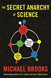 The Secret Anarchy of Science