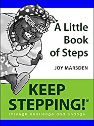 A Litte Book of Steps (Keep Stepping! Through Challenge and Change)