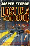 Lost in a Good Book (Thursday Next Book 2) by Jasper Fforde