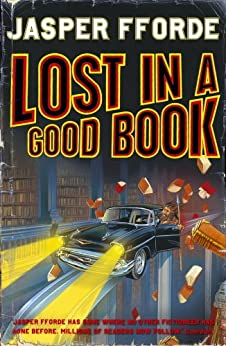Lost in a Good Book: Thursday Next Book 2 par [Fforde, Jasper]
