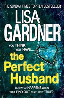 The Perfect Husband (FBI Profiler 1) par [Gardner, Lisa]