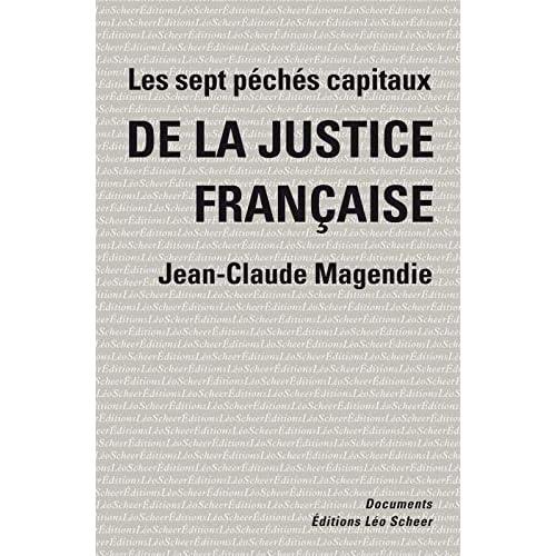 Les sept péchés capitaux de la justice française