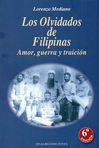 Descargar Libro Los olvidados de Filipinas - 6ª edición de Lorenzo Mediano
