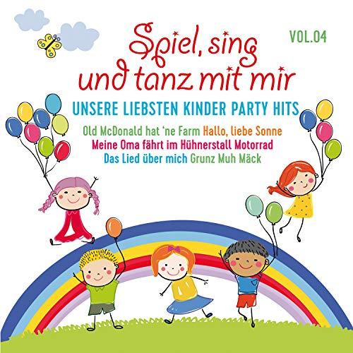 mit mir, Vol. 4 - Unsere liebsten Kinder Party Hits ()