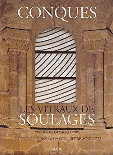 Conques, les vitraux de Soulages