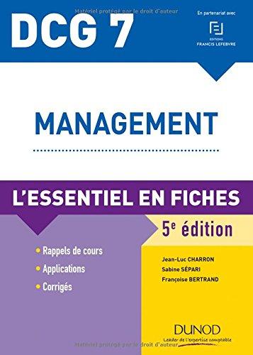 DCG 7 - Management - L'essentiel en fiches par Jean-Luc Charron, Sabine Sépari, Françoise Bertrand