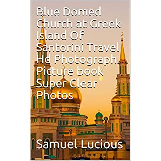 Blue Domed Church at Greek Island Of Santorini Travel Hd Photograph Picture book Super Clear Photos