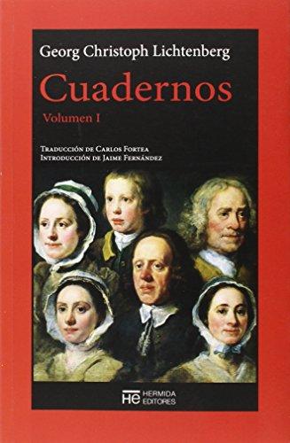Cuadernos, Volumen I (El Jardín de Epicuro) por Georg Christoph Lichtenberg