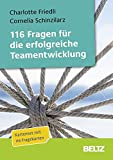 116 Fragen für die erfolgreiche Teamentwicklung: Fragekarten mit 16-seitigem Booklet und Downloadmaterial (Beltz Weiterbildung)