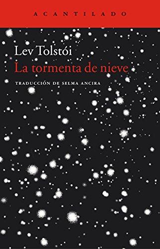 La tormenta de nieve (Cuadernos del Acantilado nº 3) por Lev Tolstói