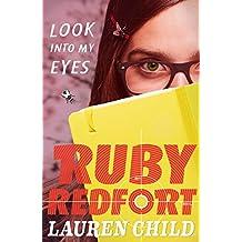 Look into my eyes (Ruby Redfort, Book 1)