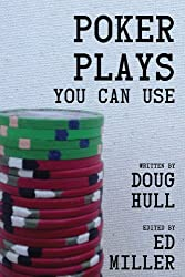 Poker Plays You Can Use (English Edition)
