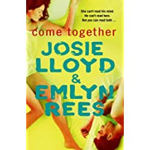 Come Together by Josie Lloyd (1999-08-01)