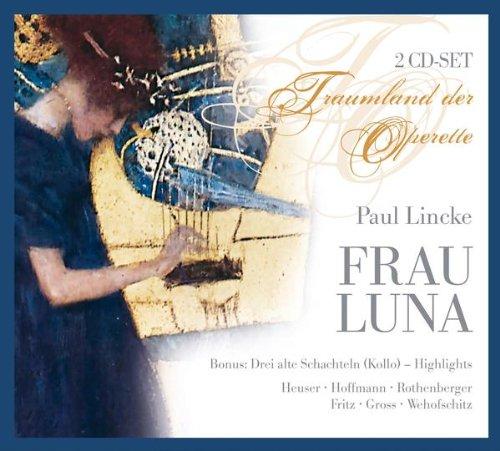 Auf euer Wohl / Lasst den Kopf nicht hängen / Schlösser, die im Monde liegen: Frau Luna (Liege Hängen)