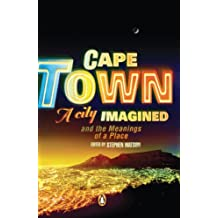 Cape Town - A City Imagined