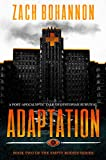 Adaptation: Empty Bodies Series Book 2 (A Post-Apocalyptic Tale of Dystopian Survival)