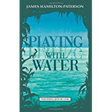 Playing with Water: Passion and Solitude on a Philippine Island (Twentieth Century Lives)