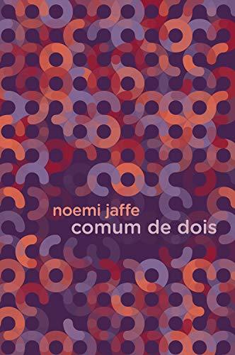 Comum de dois (Portuguese Edition)